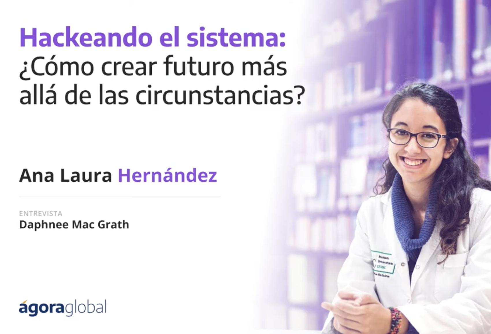 Hackeando el sistema: ¿Cómo crear futuro más allá de las circunstancias?