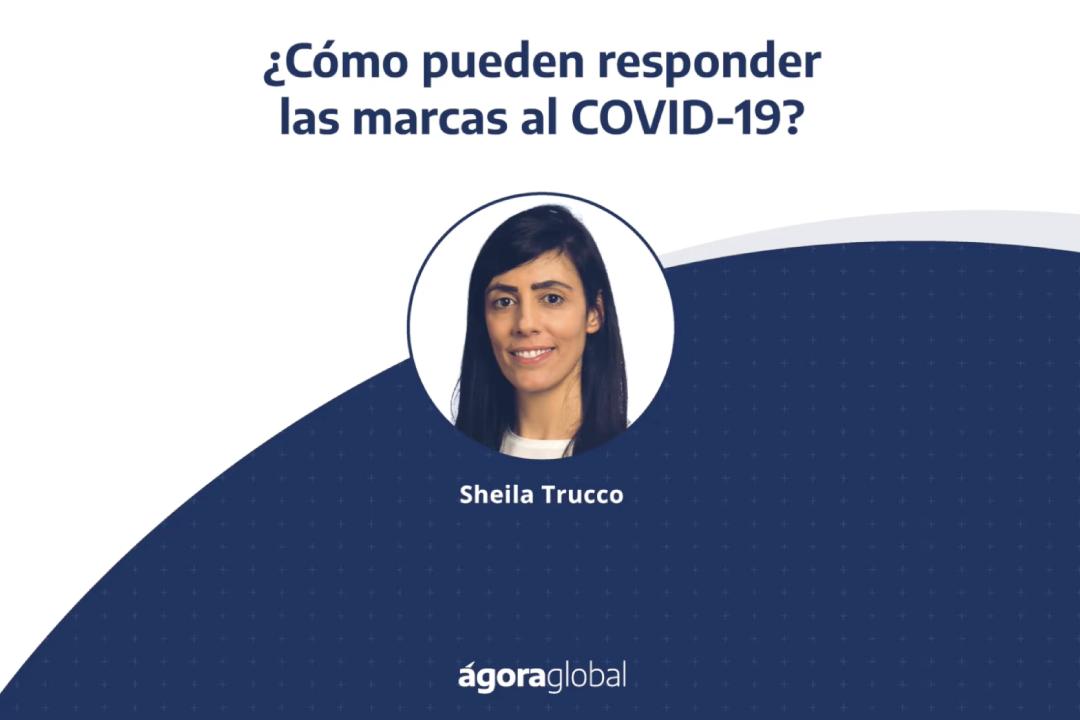 Webinar ¿Cómo pueden responder las marcas al COVID-19?